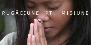 rugaciune misiune